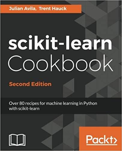 scikit-learn Cookbook